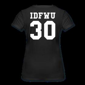 IDFWU T-Shirt - Female - Back