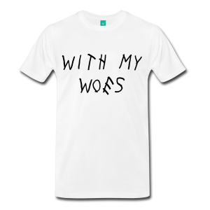 Drake - With My Woes T-Shirt